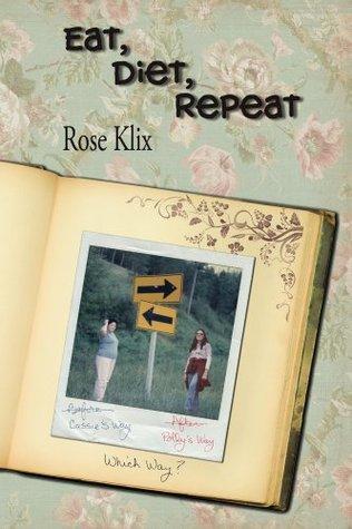 Eat, Diet, Repeat Rose Klix