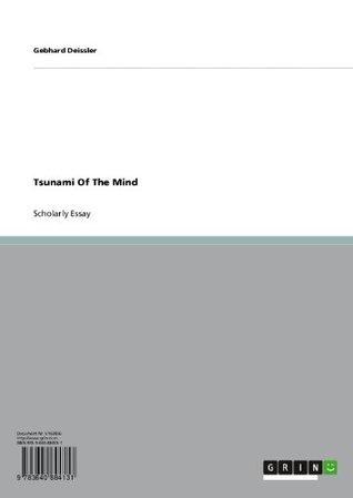 Tsunami Of The Mind  by  Gebhard Deissler