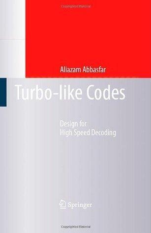 Turbolike Codes  by  Aliazam Abbasfar