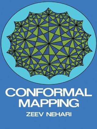 Conformal Mapping (Dover Books on Mathematics) Zeev Nehari