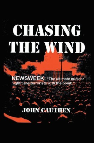 Chasing the Wind  by  John V. Cauthen
