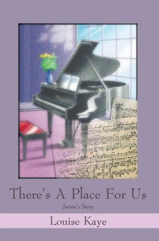 Theres A Place For Us: Janines Story Louise Kaye