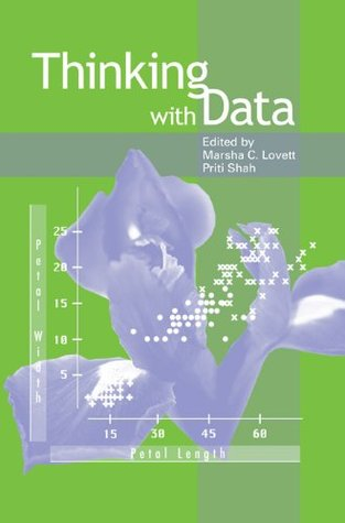 Thinking With Data (Carnegie Mellon Symposia on Cognition Series) Marsha C. Lovett