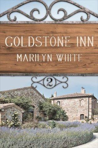 Goldstone Inn: Volume 2  by  Marilyn White