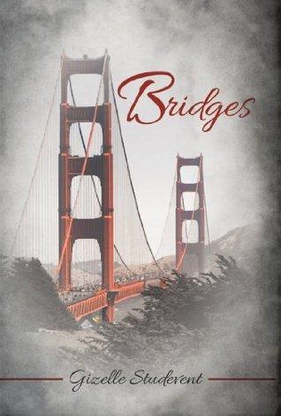 Bridges  by  Gizelle Studevent