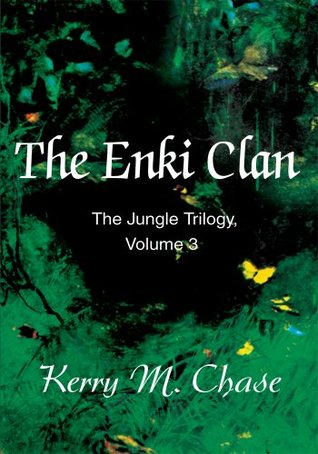 The Enki Clan  by  Kerry Chase
