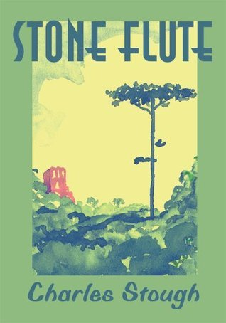 Stone Flute  by  Charles Stough