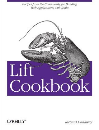 Lift Cookbook  by  Richard Dallaway