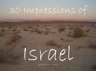 30 Impressions of Israel Sandra Grundmann