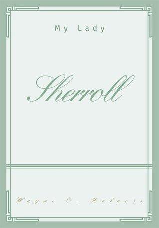 SHERROLL: My Lady Wayne Holness
