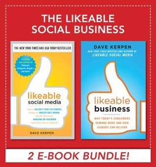 The Likeable Social Business  by  Dave Kerpen
