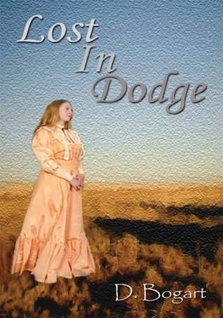 Lost In Dodge  by  D. Bogart