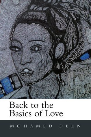 Back to the Basics of Love Mohamed Deen