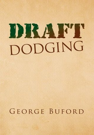 Draft Dodging George Buford
