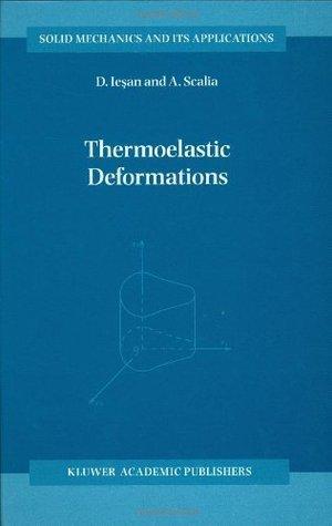 Thermoelastic Deformations  by  D. Iesan