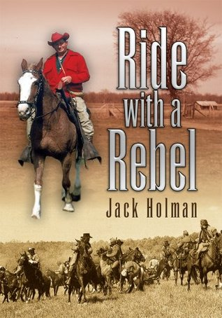 Ride With A Rebel Jack Holman