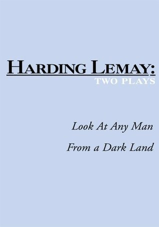 Look At Any Man / From A Dark Land  by  Harding Lemay