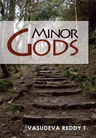 Minor Gods Vasudeva T