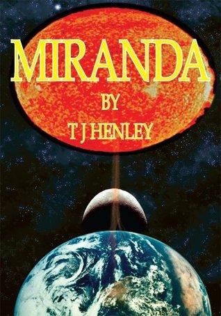 Miranda  by  T J Henley