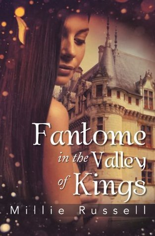 Fantome In The Valley Of Kings  by  Millie Russell