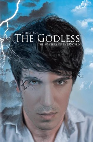 The Godless: The Mystery of the World  by  Suren Hakobyan