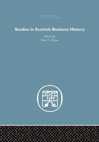 British Entrepreneurship In The Nineteenth Century Peter Lester Payne