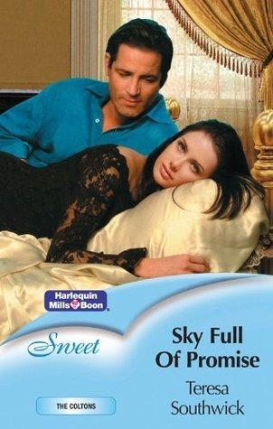 Sky Full Of Promise Teresa Southwick