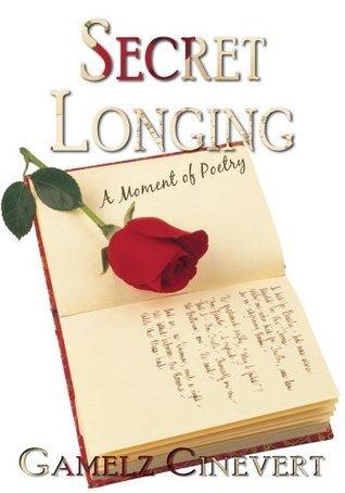 Secret Longing: A Moment of Poetry Gamelz Cinevert