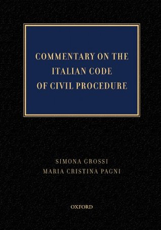 Commentary on  the Italian Code of Civil Procedure  by  Simona Grossi