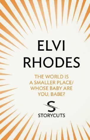 The World is a Smaller Place/Whose Baby are You, Babe?  by  Elvi Rhodes