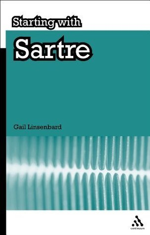 Starting with Sartre Gail Linsenbard