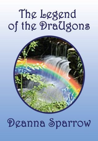 The Legend of the DraUgons Deanna Sparrow
