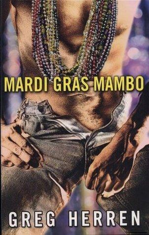Mardi Gras Mambo  by  Greg Herren