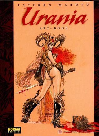 Urania Art-book (Esteban Maroto Artbooks, #1)  by  Esteban Maroto
