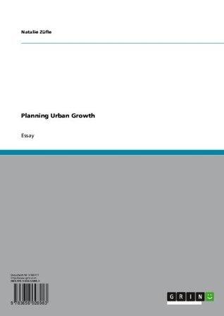 Planning Urban Growth Natalie Zxfcfle