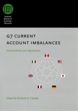 G7 Current Account Imbalances: Sustainability and Adjustment  by  Richard H. Clarida