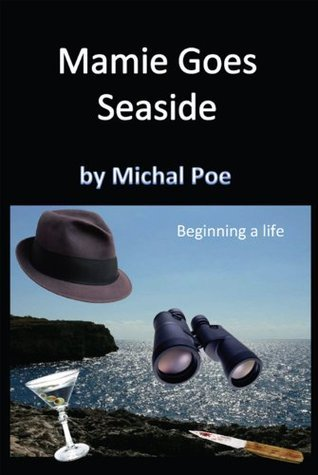 Mamie Goes Seaside Michael Poe