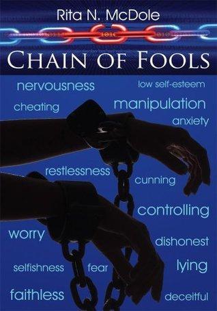 Chain of Fools  by  Rita N. McDole