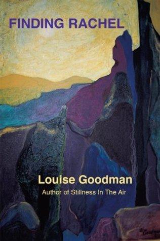 Finding Rachel  by  Louise Goodman