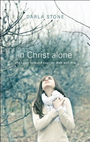 In Christ Alone  by  Darla Stone