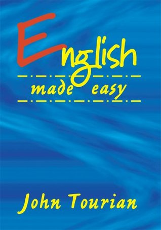 English Made Easy John Tourian