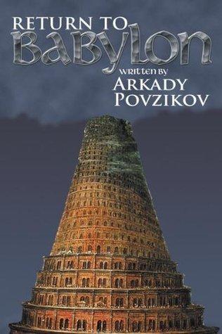 Return to Babylon Arkady Povzikov