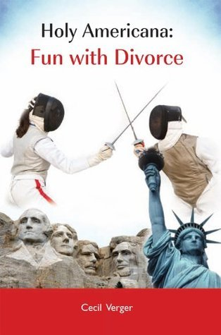 Holy Americana:Fun with Divorce  by  Cecil Verger