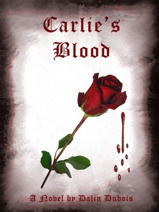 Carlies Blood  by  Dalin Dubois