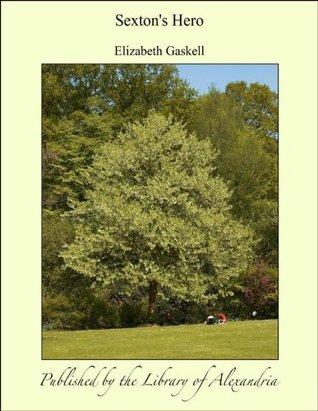 Sextons Hero  by  Elizabeth Gaskell