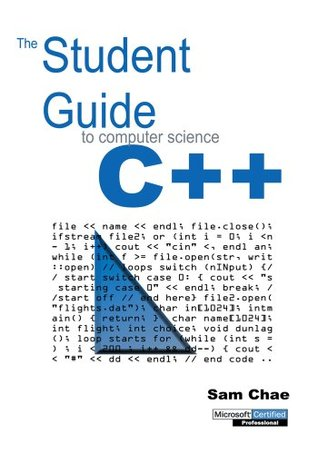 The Student Guide To Computer Science Sam Chae