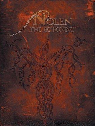 Nolen:The Beckoning  by  Derek Cantrell
