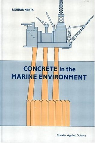 Concrete in the Marine Environment (Modern Concrete Technology)  by  P.kumar Mehta