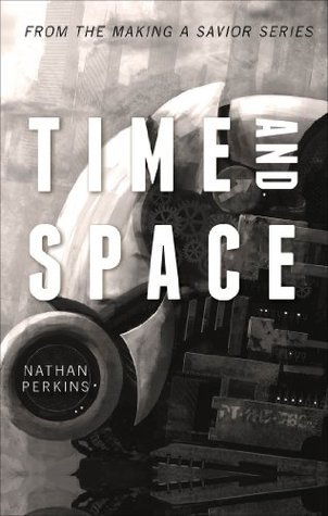 Time and Space  by  Nathan  Perkins
