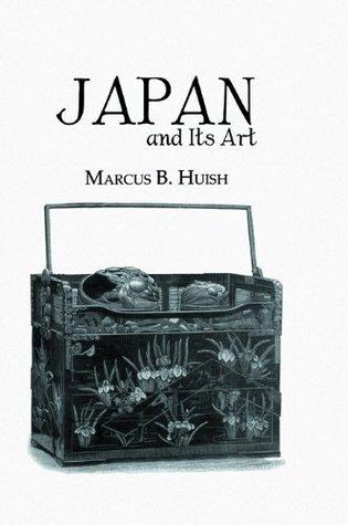 Japan and Its Art Huish